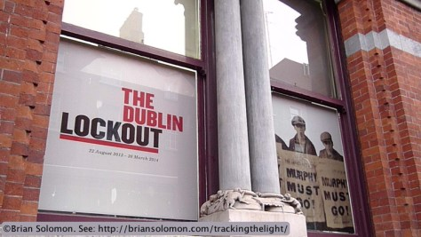 Dublin Lockout Exhibit.