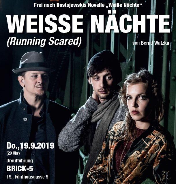 WEISSE NÄCHTE (Running Scared) – frei nach Dostojewski Theater