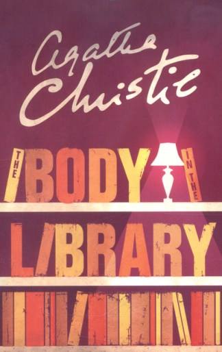 The Body in the Library (Miss Marple) - Agatha Christie