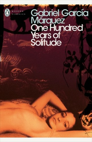 One Hundred Years of Solitude - Marquez, Gabrie Garcia