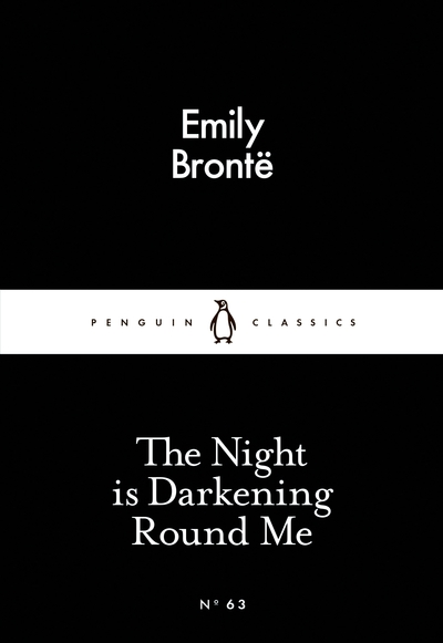 The Night is Darkening Round Me - Emily Bronte