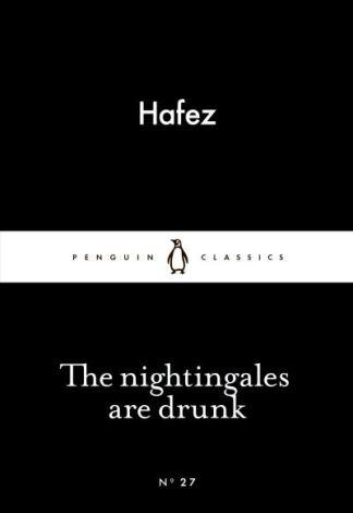 The Nightingales are Drunk -  HAFEZ