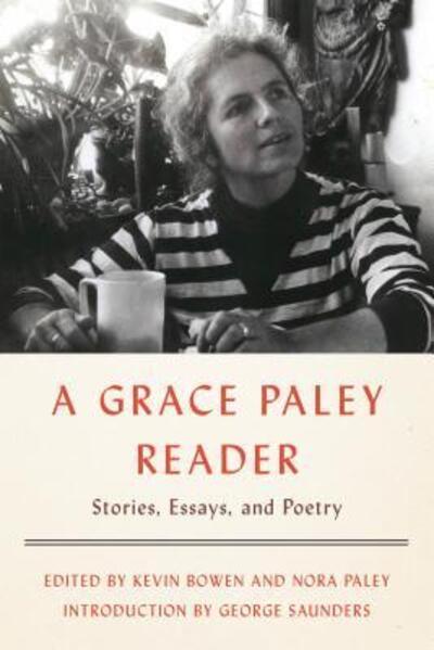 A Grace Paley Reader - Paley Grace