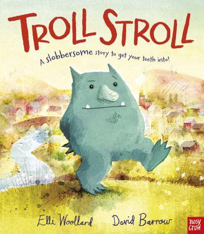 Troll Stroll - Elli Woollard