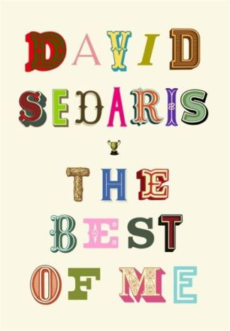 The Best of Me - David Sedaris