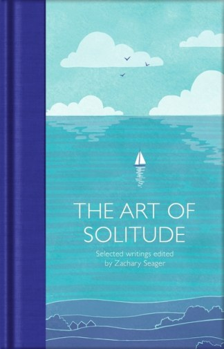 The art of solitude - Zachary Seager