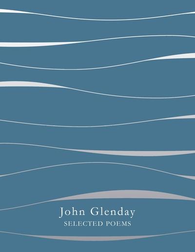 Selected poems - John Glenday