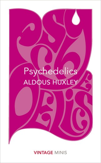 Psychedelics: Vintage Minis - Aldous Huxley