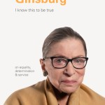 I Know This to Be True: Ruth Bader Ginsburg - Books Chronicle
