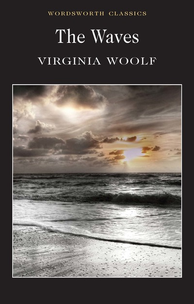 Waves, The - Virginia Woolf