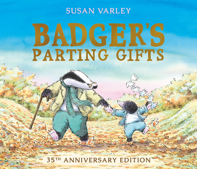 Badger's Parting Gifts - Susan Varley