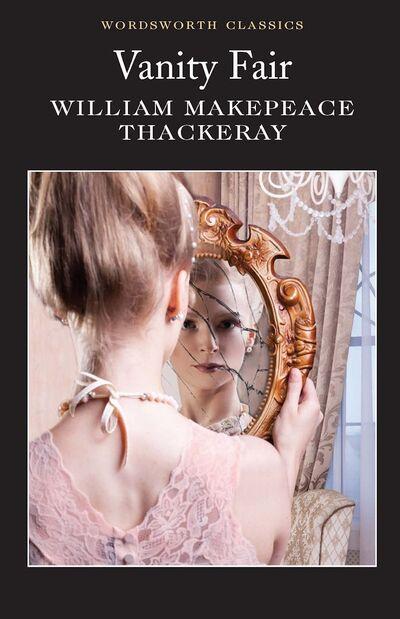 Vanity Fair - William M Thackeray