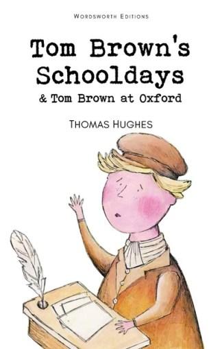 Tom Browns Schooldays - Thomas Hughes