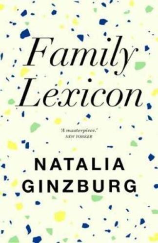 Family Lexicon - Natalia Ginzburg