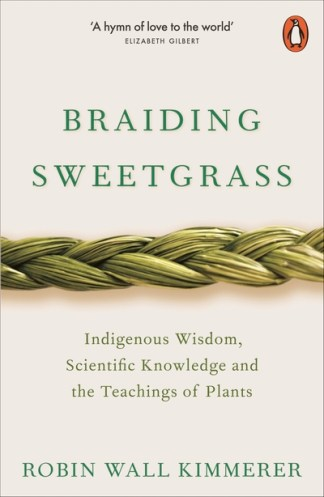 Braiding sweetgrass - Robin Wall Kimmerer