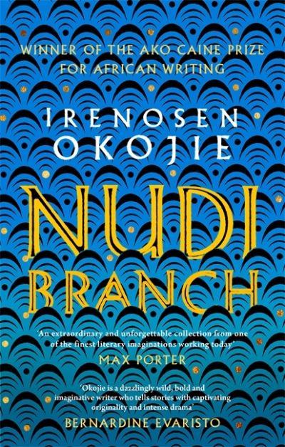 Nudibranch - Irenosen Okojie