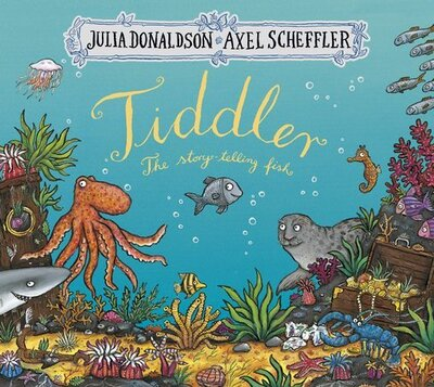 Tiddler: The Story-Telling Fish - Julia Donaldson