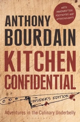 Kitchen Confidential: Insider's Edition - Anthony Bourdain