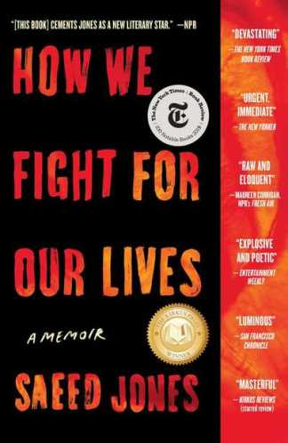 How we fight for our lives - Saeed Jones