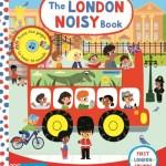 London Noisy Book: A Press-the-page Sound Book -  NA