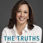 The truths we hold - Kamala Harris