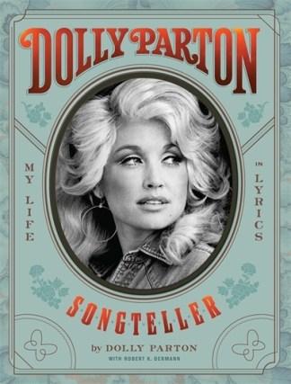 Dolly Parton, Songteller: My Life in Lyrics - Dolly Parton