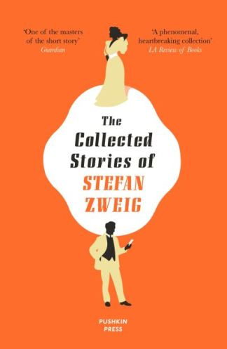 The Collected Stories of Stefan Zweig - Stefan Zweig