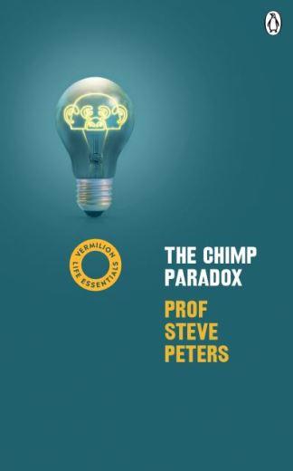 The Chimp Paradox: (Vermilion Life Essentials) - Prof Steve Peters
