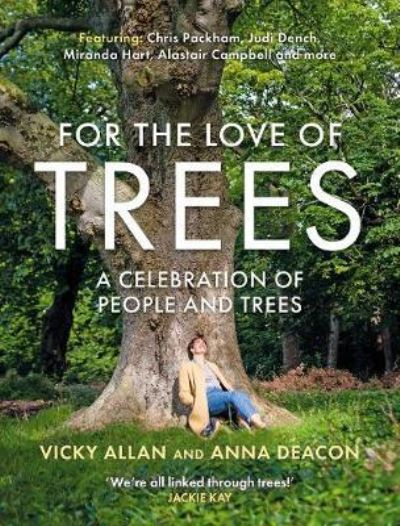 For the Love of Trees - Vicky Allan