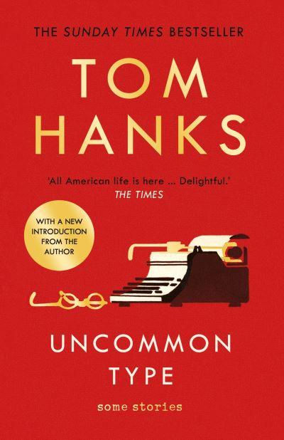 Uncommon type - Tom Hanks
