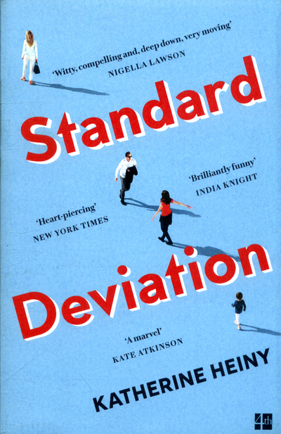 Standard Deviation: `The best feel-good novel around' Daily Mail - Katherine Heiny