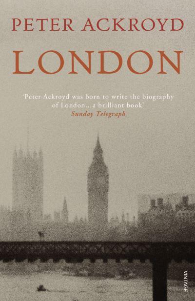 London - Peter Ackroyd