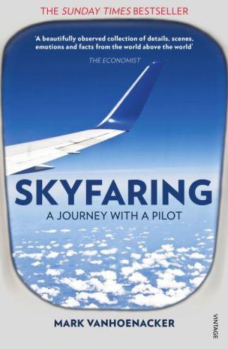 Skyfaring - Mark Vanhoenacker