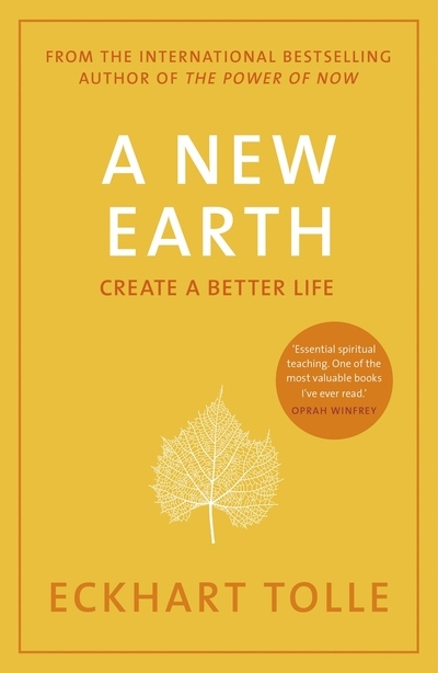 New Earth - Eckhart Tolle