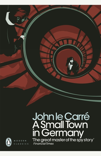 Small Town In Germany - John Le Carre