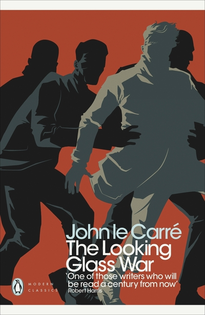 The looking glass war - Carr?,  John Le