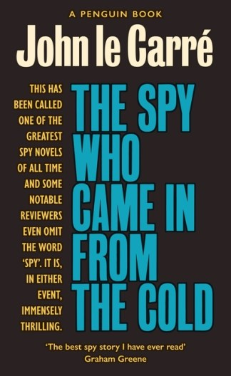 Spy Who Came in from the Cold: The Smiley Collection - John le Carre