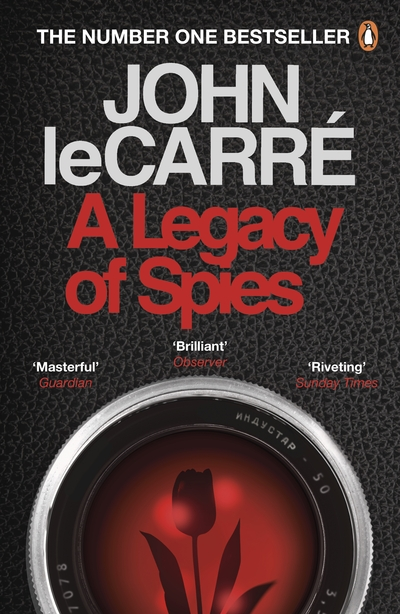 A Legacy of Spies - Carre, John Le