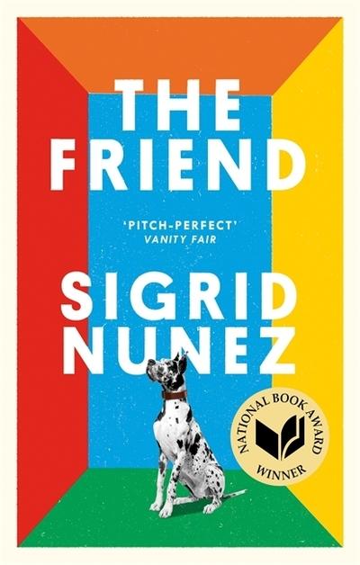Friend - Sigrid Nunez
