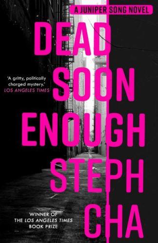 Dead soon enough - Steph Cha