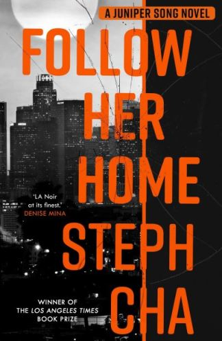 Follow her home - Steph Cha