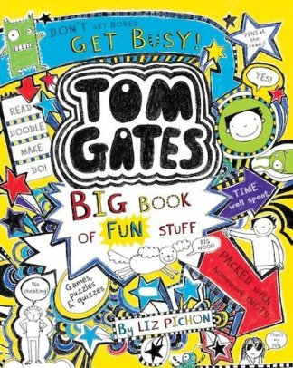 Tom Gates: Big Book of Fun Stuff - Pichon (author) Liz
