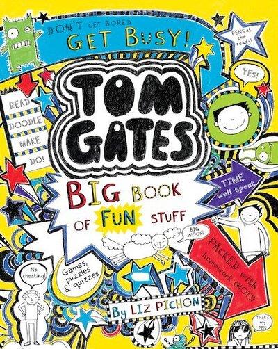 Tom Gates: Big Book of Fun Stuff - Pichon (author) Liz