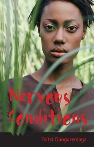 Nervous Conditions - Tsitsi Dangarembga
