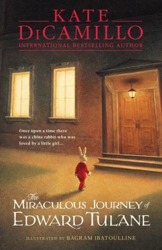 The Miraculous Journey of Edward Tulane - Kate DiCamillo