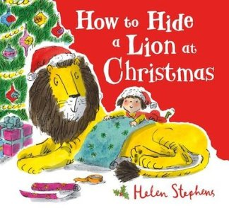 How to Hide a Lion at Christmas PB - Helen Stephens