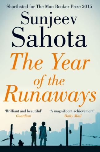 The Year of the Runaways - Sunjeev Sahota