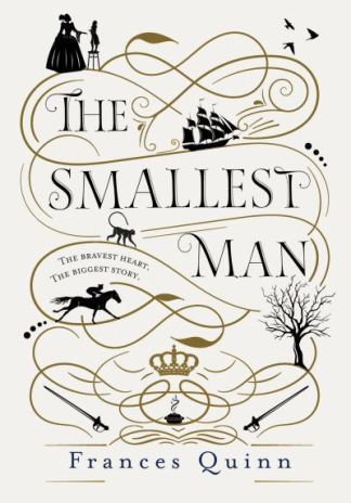 The smallest man - Frances Quinn