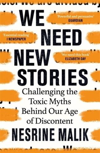 We need new stories - Nesrine Malik