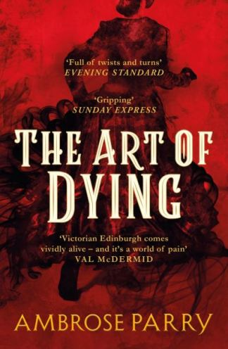 The art of dying - Ambrose Parry